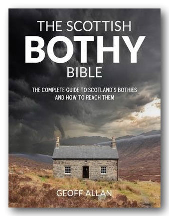 Geoff Allan - The Scottish Bothy Bible