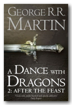 George R.R. Martin - A Dance With Dragons, 2 - After The Feast