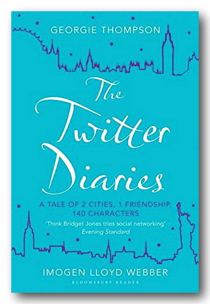 Georgie Thompson & Imogen Lloyd Webber - The Twitter Diaries (2nd Hand Paperback) | Campsie Books