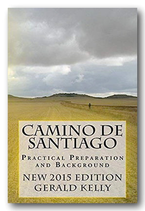 Gerald Kelly - Camino De Santiago, Practical Preparation & Background (2nd Hand Paperback) | Campsie Books