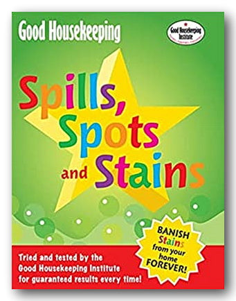 Good Housekeeping - Spills, Spots & Stains (2nd Hand Flexibound) | Campsie Books