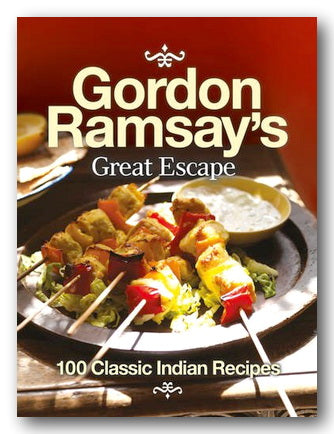 Gordon Ramsay's Great Escape (100 Classic Indian Recipes) (2nd Hand Softback) | Campsie Books