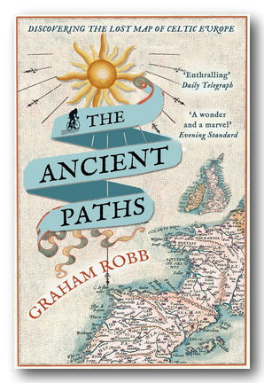 Graham Robb - The Ancient Paths (2nd Hand Paperback) | Campsie Books
