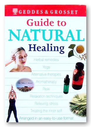 Guide to Natural Healing (Geddes & Grosset) (2nd Hand Hardback)
