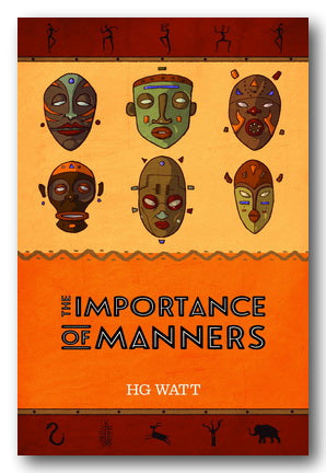 HG Watt - The Importance of Manners
