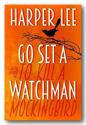 Harper Lee - Go Set a Watchman (2nd Hand Hardback) | Campsie Books
