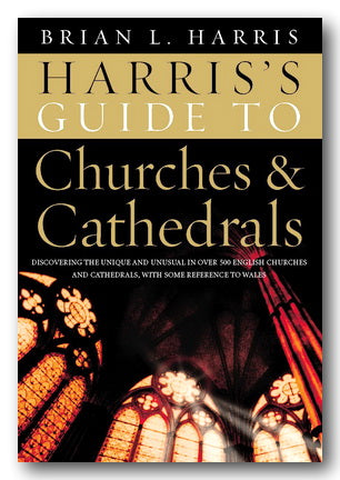 Harris's Guide To Churches & Cathedrals (2nd Hand Hardback) | Campsie Books