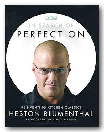 Heston Blumenthal - In Search of Perfection (Reinventing Kitchen Classics) (2nd Hand Hardback) | Campsie Books