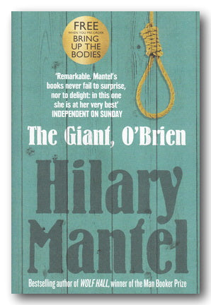 Hilary Mantel - The Giant, O'Brien