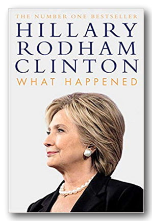 Hillary Rodham Clinton - What Happened (2nd Hand Hardback) | Campsie Books
