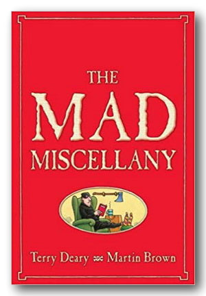 Terry Deary & Martin Brown - The Mad Miscellany (Horrible Histories)