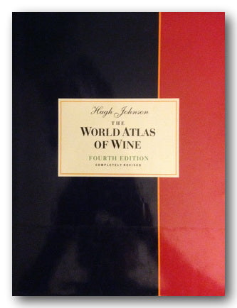 Hugh Johnson - The World Atlas of Wine