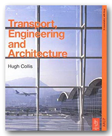 Hugh Collis - Transport, Engineering & Architecture (2nd Hand Hardback) | Campsie Books