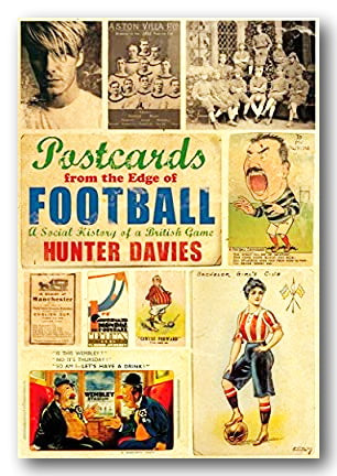 Hunter Davies - Postcards From The Edge of Football (2nd Hand Hardback) | Campsie Books
