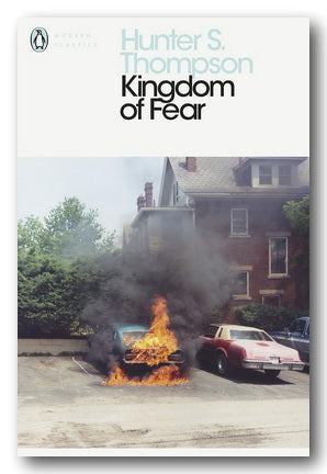 Hunter S. Thompson - Kingdom of Fear | Campsie Books