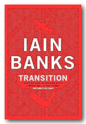 Iain Banks - Transition (2nd Hand Paperback) | Campsie Books