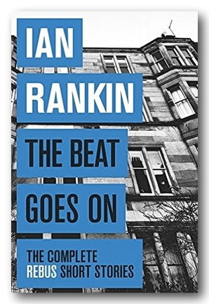 Ian Rankin - The Beat Goes On (2nd Hand Hardback) | Campsie Books