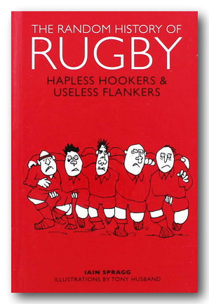 Ian Spragg - The Random History of Rugby (2nd Hand Hardback) | Campsie Books