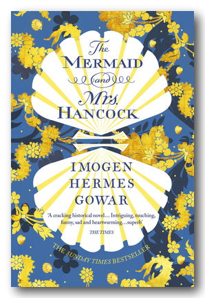 Imogen Hermes Gowar - The Mermaid & Mrs Hancock