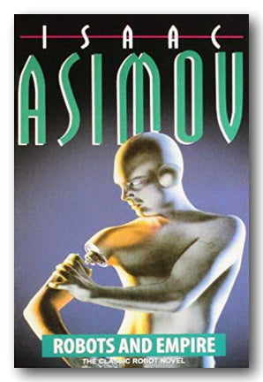 Isaac Asimov - Robots & Empire (2nd Hand Paperback) | Campsie Books