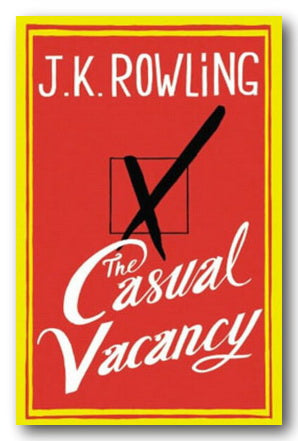 J.K. Rowling - The Casual Vacancy (2nd Hand Hardback) | Campsie Books