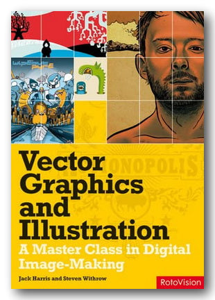 Jack Harris & Steven Withrow - Vector Graphics & Illustration (2nd Hand Softback) | Campsie Books