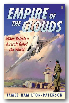 James Hamilton-Paterson - Empire of The Clouds (2nd Hand Hardback) | Campsie Books