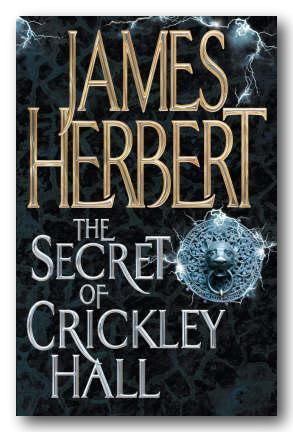 James Herbert - The Secret of Crickley Hall (2nd Hand Paperback) | Campsie Books