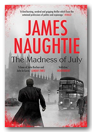 James Naughtie - The Madness of July