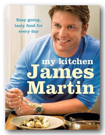 James Martin - My Kitchen (2nd Hand Hardback) | Campsie Books