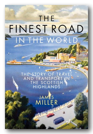James Miller - The Finest Road in The World (New Paperback) | Campsie Books
