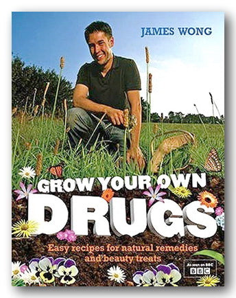 James Wong - Grow Your Own Drugs (2nd Hand Hardback)