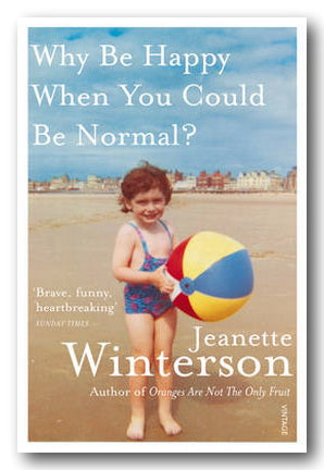 Jeanette Winterson - Why Be Happy When You Could Be Normal ? (2nd Hand Paperback) | Campsie Books