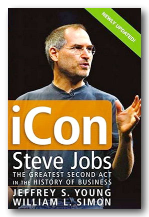 Jeffrey S. Young & William L. Simon - ICon, Steve Jobs (2nd Hand Paperback) | Campsie Books
