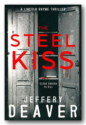 Jeffrey Deaver - The Steel Kiss (2nd Hand Paperback)