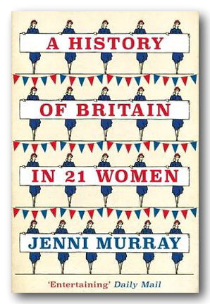 Jenni Murray - A History of Britain in 21 Women (2nd Hand Paperback) | Campsie Books