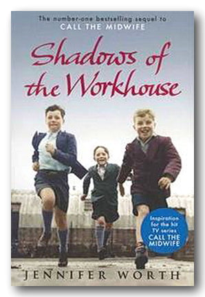 Jennifer Worth - Shadows of The Workhouse (2nd Hand Paperback) | Campsie Books