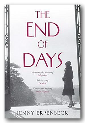 Jenny Erpenbeck - The End of Days