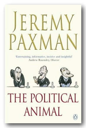 Jeremy Paxman - The Political Animal (2nd Hand Paperback) | Campsie Books