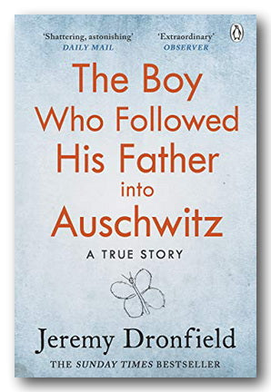 Jeremy Dronfield - The Boy Who Followed His Father Into Auschwitz (2nd Hand Paperback) | Campsie Books