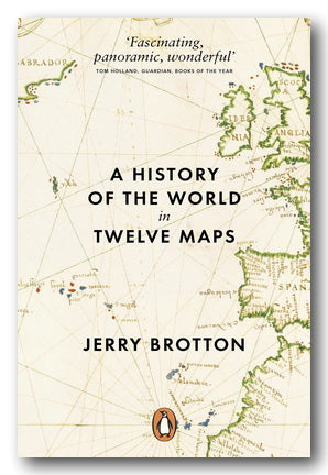Jerry Brotton - A History of The World in Twelve Maps (2nd Hand Paperback) | Campsie Books