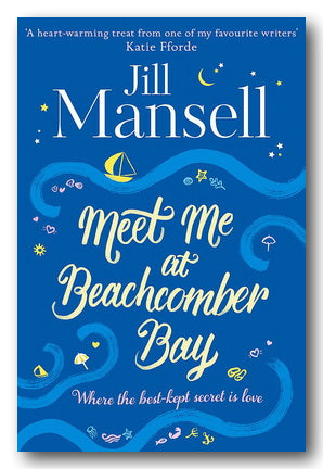 Jill Mansell - Meet Me At Beachcomber Bay (2nd Hand Paperback) | Campsie Books