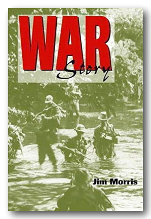 Jim Morris - War Story (2nd Hand Paperback) | Campsie Books