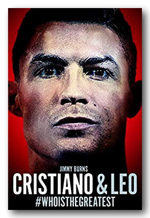 Jimmy Burns - Cristiano & Leo (Who Is The Greatest?) (2nd Hand Paperback) | Campsie Books