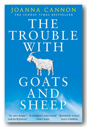 Joanna Cannon - The Trouble with Goats & Sheep