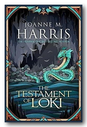 Joanne M. Harris - The Testament of Loki (2nd Hand Hardback) | Campsie Books