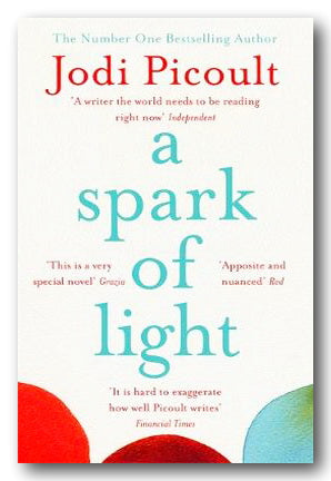 Jodi Picoult - A Spark of Light | Campsie Books
