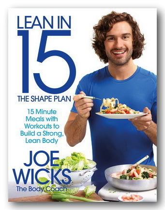 Joe Wicks - Lean in 15 (The Shape Plan) (2nd Hand Softback) | Campsie Books