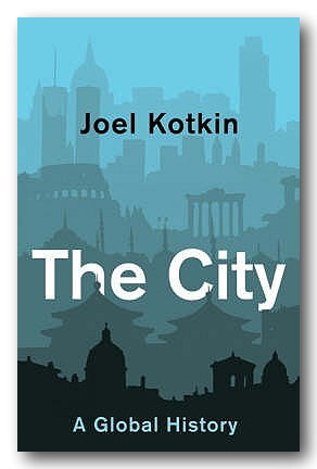 Joel Kotkin - The City (2nd Hand Paperback) | Campsie Books