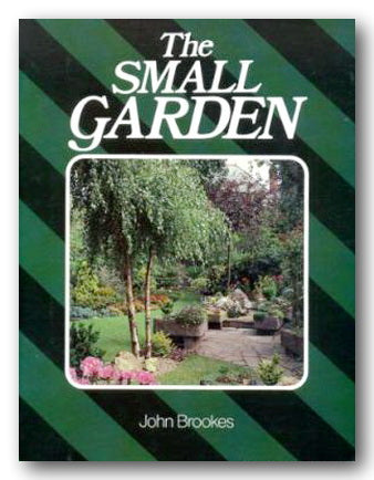 John Brookes - The Small Garden (2nd Hand Paperback)